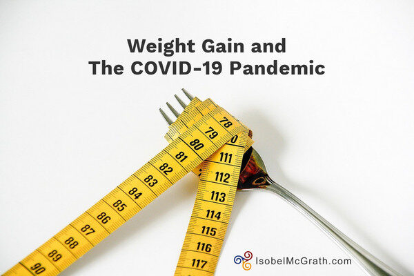 Weight Gain and the COVID-19 Pandemic