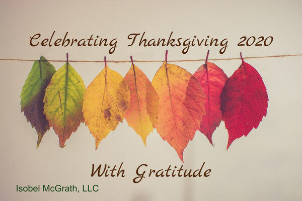 Celebrating Thanksgiving 2020 with Gratitude