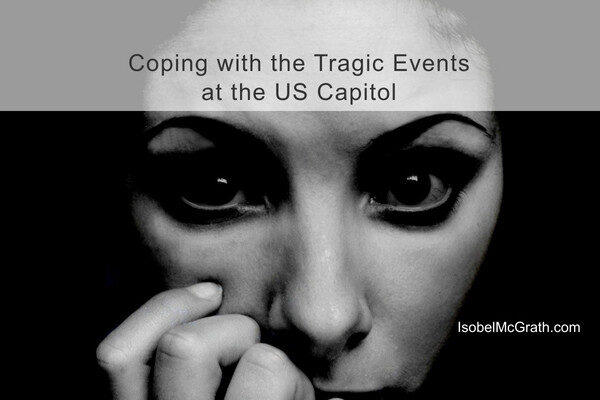 photo of Anxious Woman with title message Coping with the Tragic Events at the US Capitol